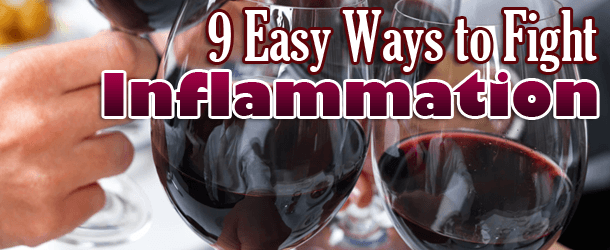 9 Ways to Fight Inflammation