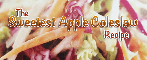 The Sweetest Apple Coleslaw Recipe