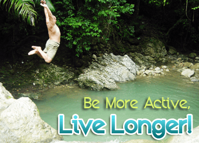Be More Active, Live Longer!