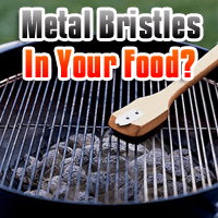 Grilled Meals With a Side of Metal Bristles