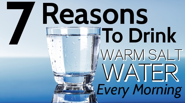 7 reasons to drink warm salt water every morning the alternative daily - Seven reasons to make the bed every morning ...