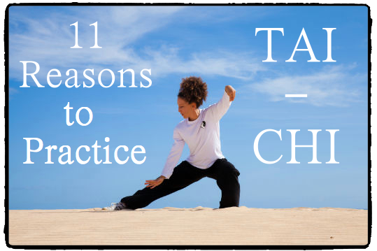 11 Reasons to Practice Tai Chi