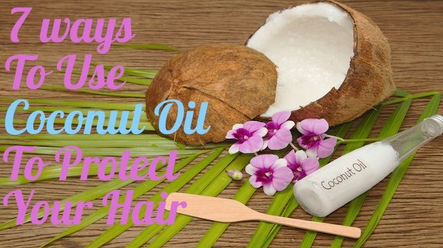 7 Ways Coconut Oil Can Protect Your Hair This Summer