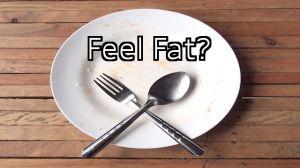 feel fat