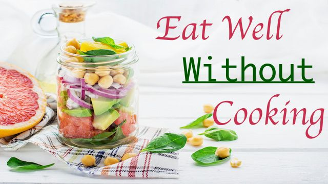 14 ways to eat well without cooking share on facebook forumfinder Gallery