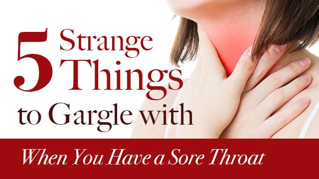 5StrangethingsGargleWhenYouHaveaSoreThroat_640x359