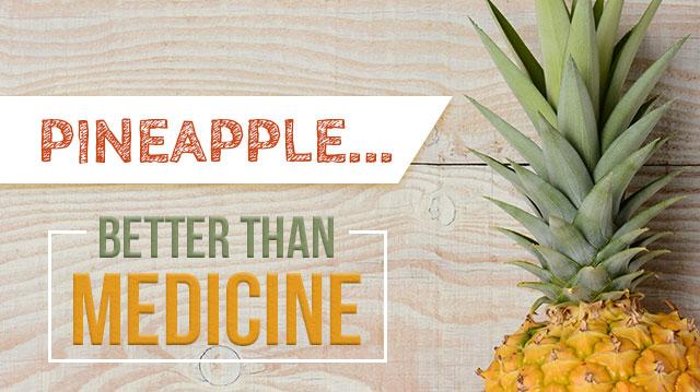 Pineapplebetterthanmedicine_640x359