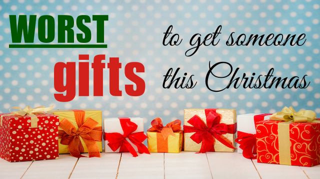 Worst Christmas Gifts Ever!