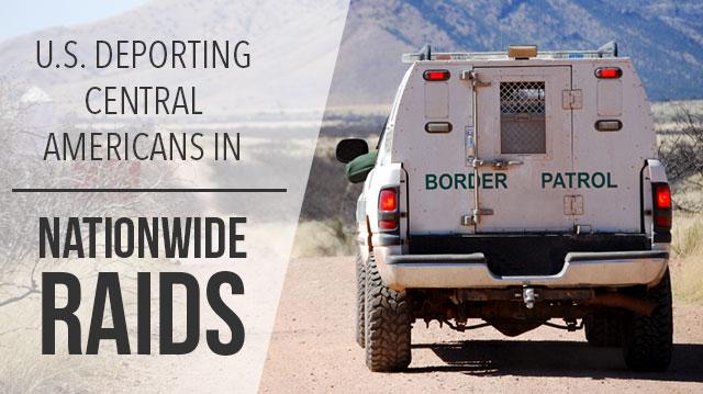 U.S.DeportingCentralAmericansNationwideRaids_640x359