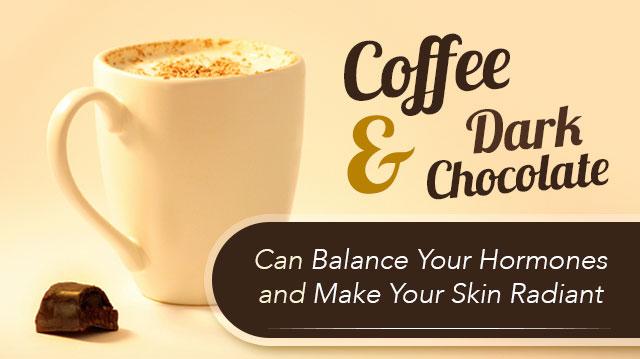 CoffeeDarkChocolateBalanceHormonesSkinRadiant_640x359