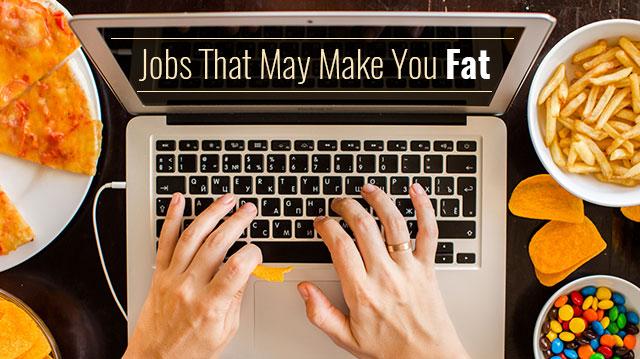 JobsThatMayMakeYouFat_640x359
