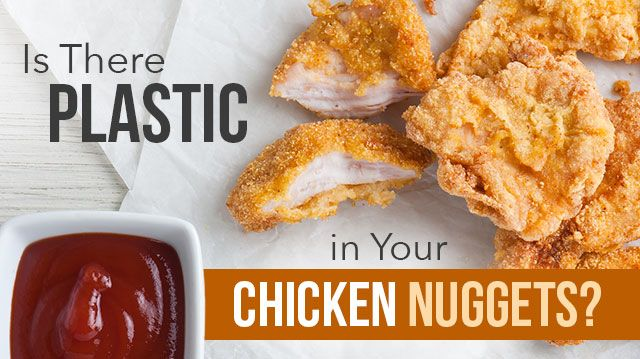 Plastic in Chicken Nuggets