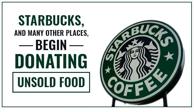 StarbucksManyOtherPlacesBeginDonatingUnsoldFood_640x359