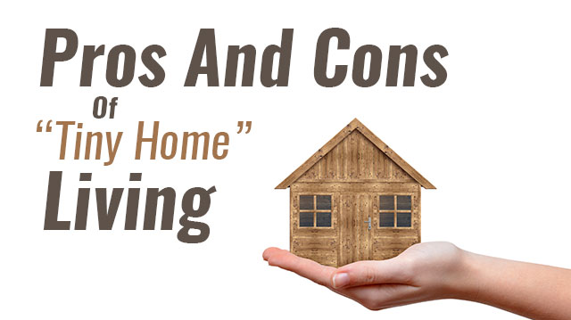 Pros and cons of tiny home living the alternative daily Pros and cons of living in an apartment