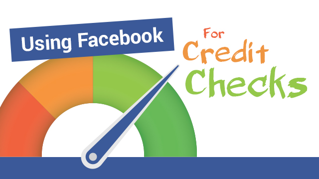 usingfacebookforcreditchecks_640x359